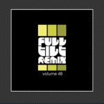 Full Tilt Remix Vol. 48