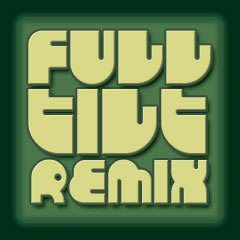 Full Tilt Remix 74 (September 2017) - ZeroMagnitude™